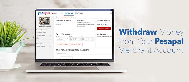 How To Withdraw Money From Your Pesapal Merchant Account