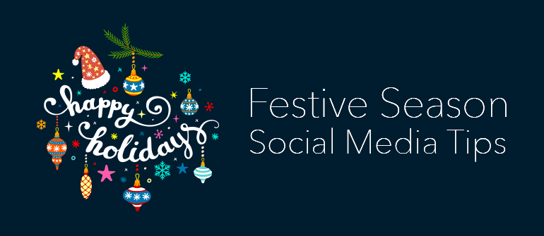 Great Tips on Festive Season Social Marketing