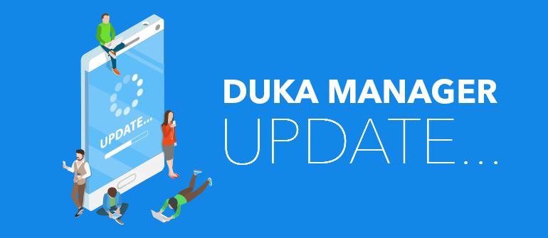 Major Duka Manager Update