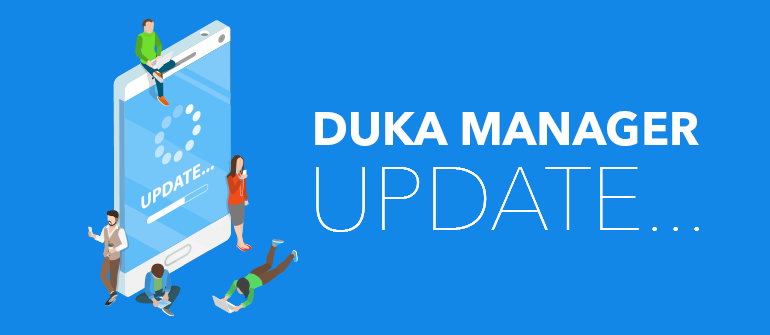 Major Duka Manager Update