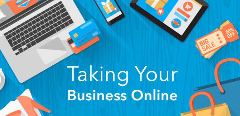 What to Consider When Taking Your Business Online