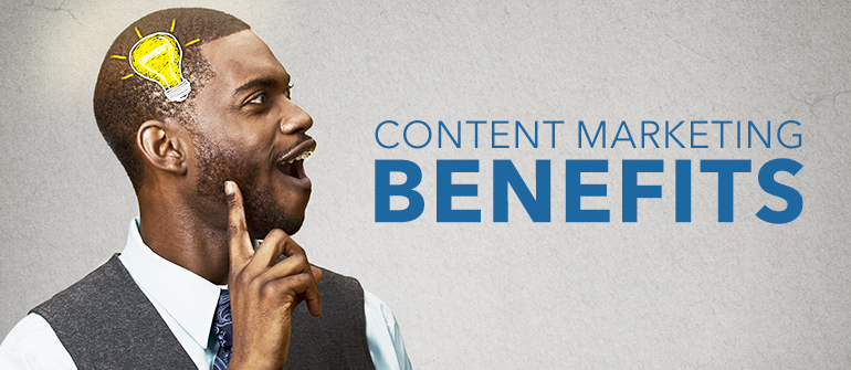 5 Benefits Of Content Marketing for Business