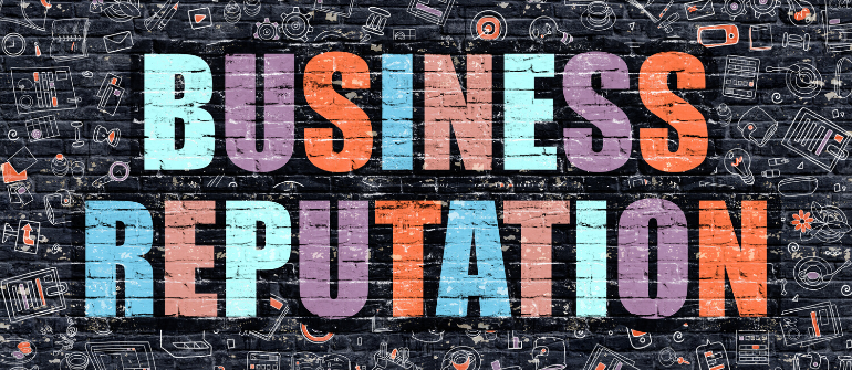 5 Ways To Uphold A Good Business Reputation.