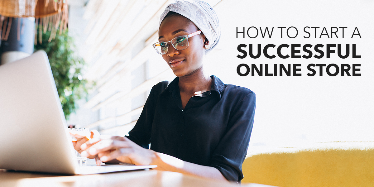 How to Start a Profitable Online Store