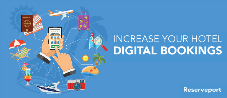 How To Increase Your Hotel Digital Bookings