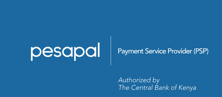 PESAPAL LIMITED GRANTED AUTHORIZATION BY THE CENTRAL BANK OF KENYA AS A PAYMENT SERVICE PROVIDER (PSP)