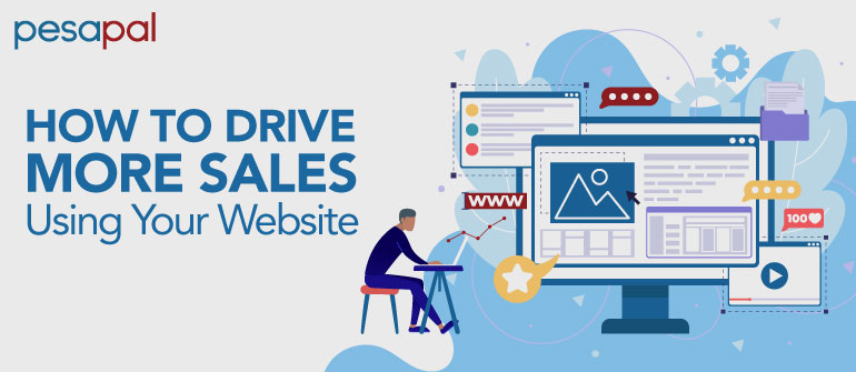 How to Drive More Sales Using Your Website