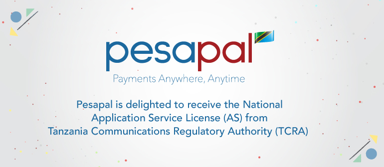Pesapal Tanzania Receives TCRA License