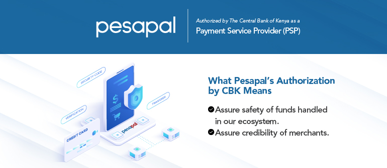 Pesapal Authorized by the Central Bank of Kenya - What it Means & Why it Matters
